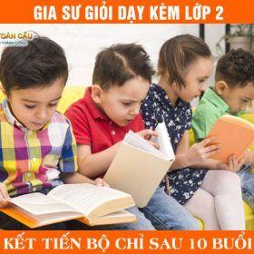 Gia sư lớp 2 dạy kèm Toán, Tiếng Việt, Tiếng Anh, Báo bài