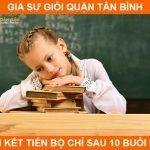 Gia sư quận Tân Bình dạy kèm tiến bộ chỉ 10 buổi